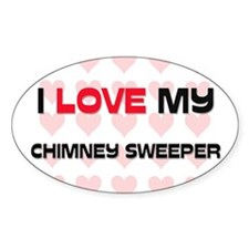 I Love My Chimney Sweeper Oval Decal