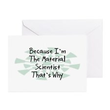 Because Material Scientist Greeting Cards (Pk of 2