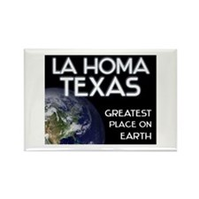 la homa texas - greatest place on earth Rectangle