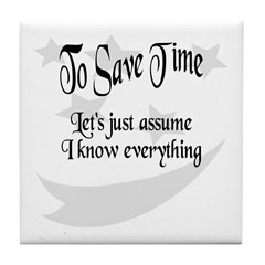 To Save Time Tile Coaster