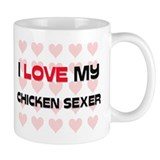 I Love My Chicken Sexer Mug