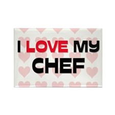 I Love My Chef Rectangle Magnet
