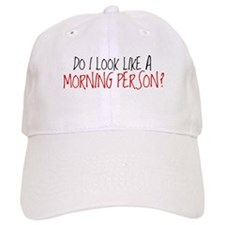 Not A Morning Person Baseball Cap