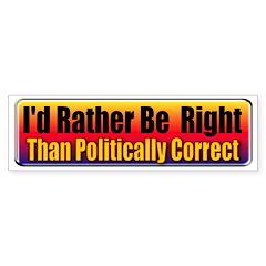 I'd Rather Be Right Bumper Sticker (50 pk)