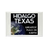 hidalgo texas - greatest place on earth Rectangle