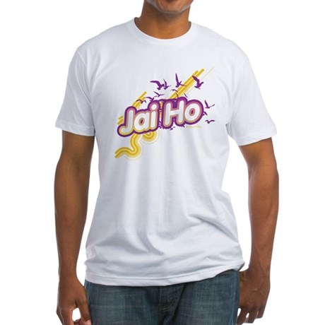 Jai Ho Fitted T-Shirt
