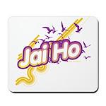 Jai Ho Mousepad