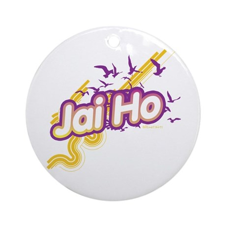 Jai Ho Ornament (Round)