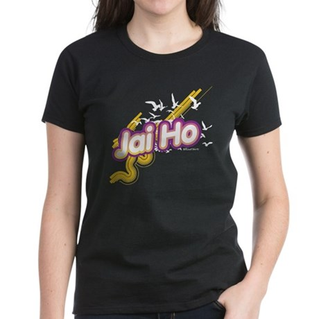 Jai Ho Women's Dark T-Shirt