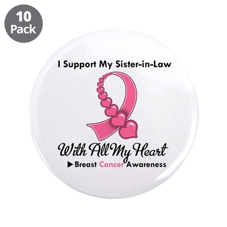 "BreastCancerSister-in-Law 3.5"" Button (10 pack)"