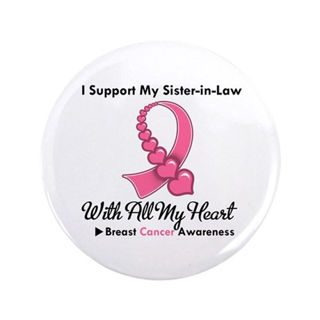 "BreastCancerSister-in-Law 3.5"" Button (100 pack)"