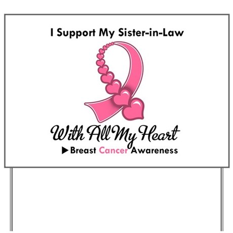 BreastCancerSister-in-Law Yard Sign
