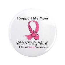 """BreastCancerSupportMom 3.5"""" Button"""