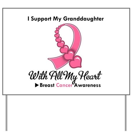 BreastCancerGranddaughter Yard Sign