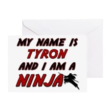 my name is tyron and i am a ninja Greeting Card