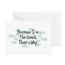 Because Coach Greeting Cards (Pk of 10)