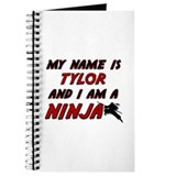 my name is tylor and i am a ninja Journal