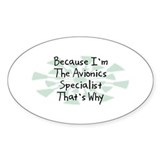 Because Avionics Specialist Oval Sticker (10 pk)