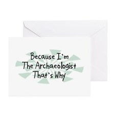 Because Archaeologist Greeting Cards (Pk of 20)