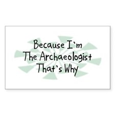 Because Archaeologist Rectangle Sticker 50 pk)