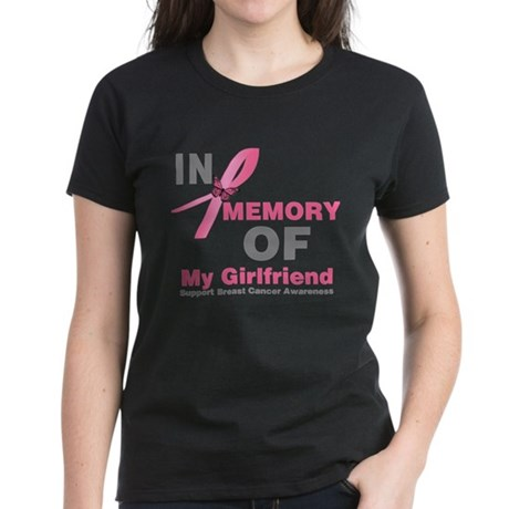 BreastCancerMemoryGirlfriend Women's Dark T-Shirt