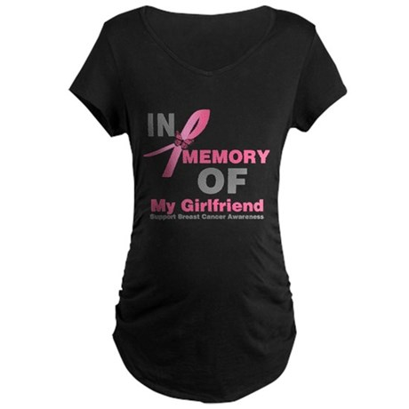 BreastCancerMemoryGirlfriend Maternity Dark T-Shir