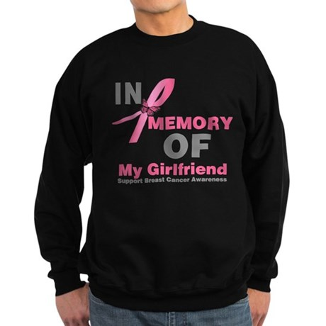 BreastCancerMemoryGirlfriend Sweatshirt (dark)