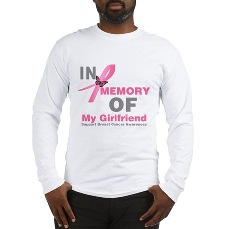BreastCancerMemoryGirlfriend Long Sleeve T-Shirt