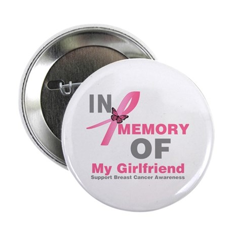 "BreastCancerMemoryGirlfriend 2.25"" Button (10 pack"