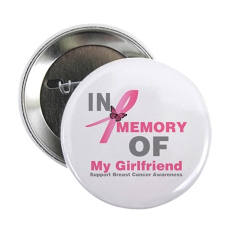 "BreastCancerMemoryGirlfriend 2.25"" Button"