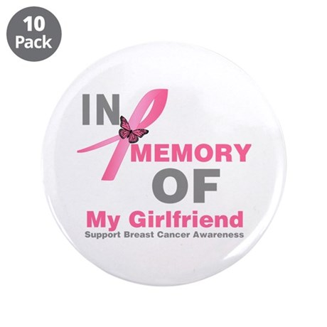"BreastCancerMemoryGirlfriend 3.5"" Button (10 pack)"