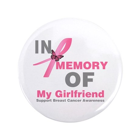 "BreastCancerMemoryGirlfriend 3.5"" Button (100 pack"