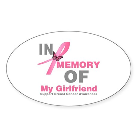 BreastCancerMemoryGirlfriend Oval Sticker (50 pk)