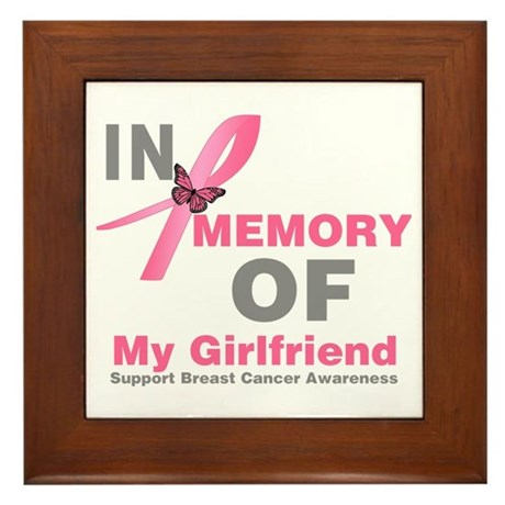 BreastCancerMemoryGirlfriend Framed Tile