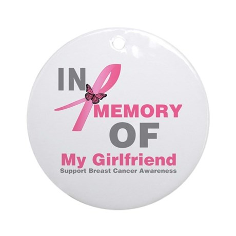 BreastCancerMemoryGirlfriend Ornament (Round)