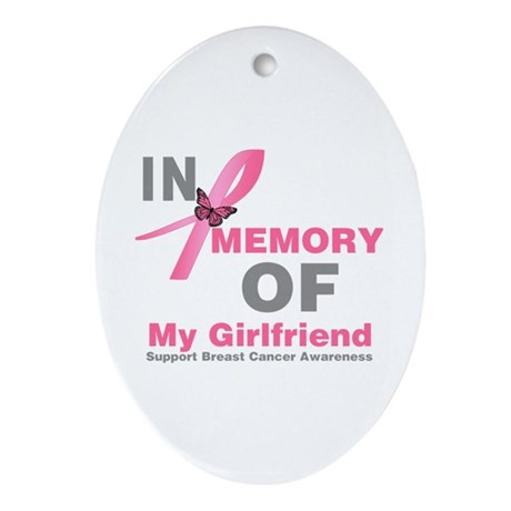 BreastCancerMemoryGirlfriend Oval Ornament
