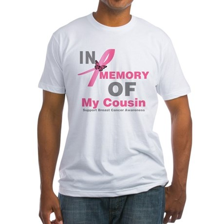 BreastCancerMemoryCousin Fitted T-Shirt