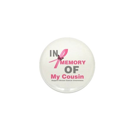 BreastCancerMemoryCousin Mini Button (100 pack)