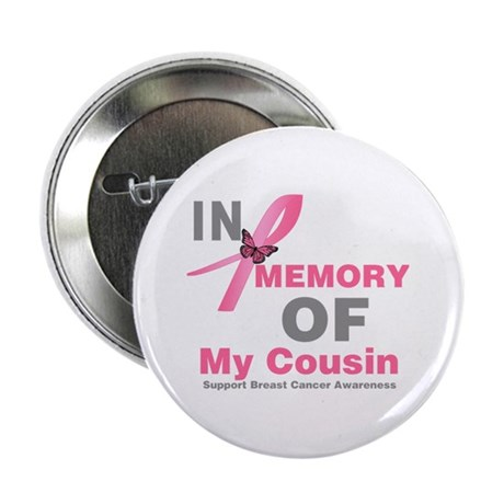 "BreastCancerMemoryCousin 2.25"" Button (10 pack)"