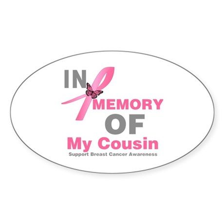 BreastCancerMemoryCousin Oval Sticker