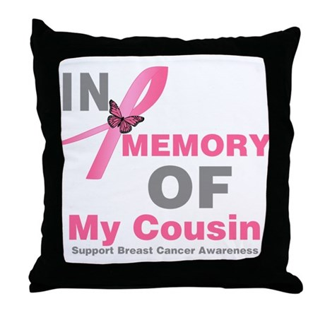 BreastCancerMemoryCousin Throw Pillow