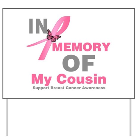 BreastCancerMemoryCousin Yard Sign