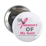 "BreastCancerMemoryAunt 2.25"" Button (100 pack)"