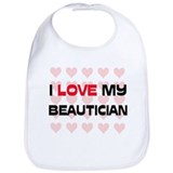 I Love My Beautician Bib
