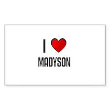 I LOVE MADYSON Rectangle Decal