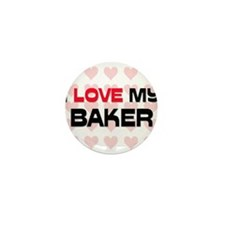 I Love My Baker Mini Button (10 pack)