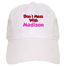 Don't Mess Madison Baseball Cap