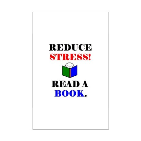 REDUCE STRESS! READ A BOOK. Mini Poster Print