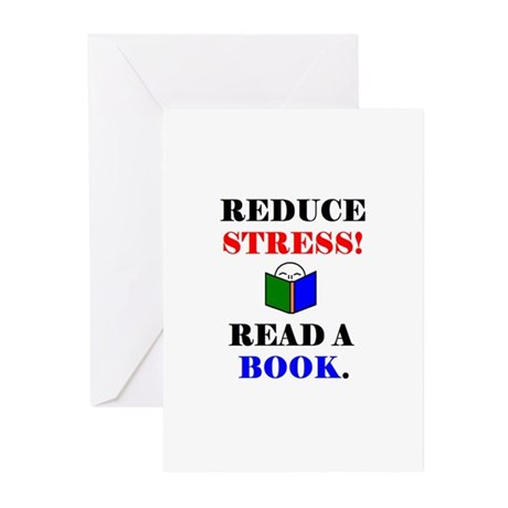 REDUCE STRESS! READ A BOOK. Greeting Cards (Pk of