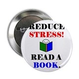 REDUCE STRESS! READ A BOOK. 2.25&quot; Button (100 pack
